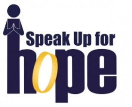 Speak Up for Hope